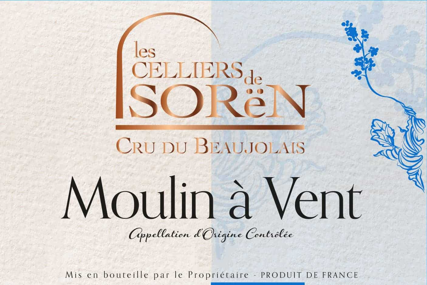 Label of Les Celliers de Sorën Moulin à Vent wine from Beaujolais
