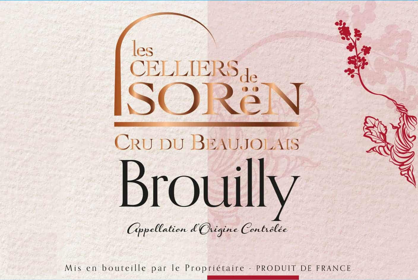 Front label of Les Celliers de Sorën Brouilly wine from Beaujolais